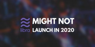 Libra's launch might not take place in 2020