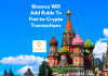 Binance Will Add Ruble To Fiat-to-Crypto Transactions