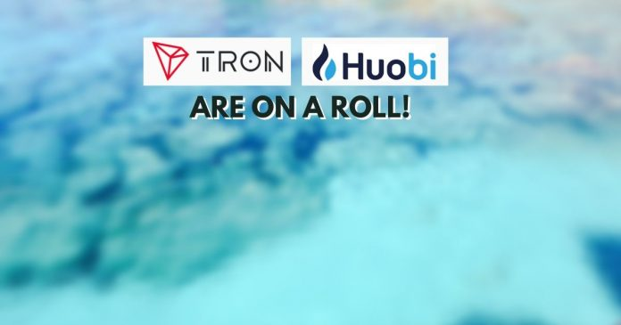 Tron and Huobi Global Are on a Roll