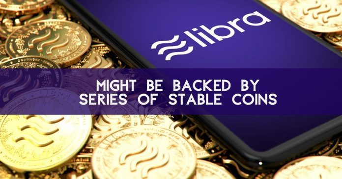 Facebook's Libra Drifts: Might Be Backed by Series of Stablecoins