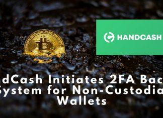 HandCash Initiates 2FA Backup System for Non-Сustodial Bitcoin Wallets