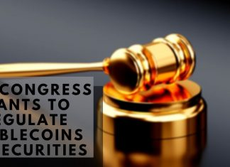U.S. CONGRESS WANTS TO REGULATE STABLECOINS AS SECURITIES