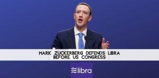 Zuckerberg Defends Libra before US Congress
