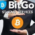 BitGo staking service