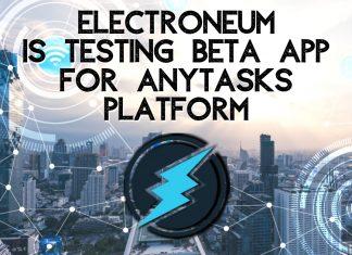 Electroneum is Testing BETA App for AnyTasks Platform