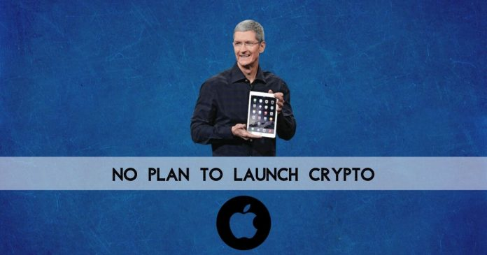 Apple CEO no plan to launch crypto says tim cook