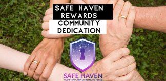 Safe Haven Rewards Community Dedication