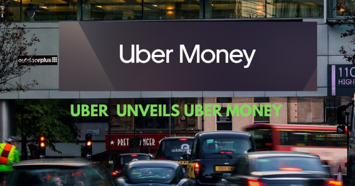 uber unveils uber money