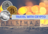 Crypto and Jingle Bells? Here's How to Travel Using Bitcoin This Christmas