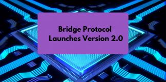 Bridge Protocol Launches Version 2.0