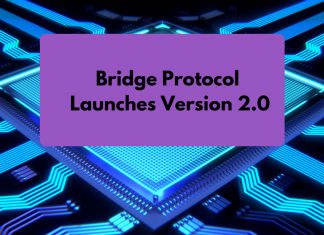 Bridge Protocol Launches Version 2.0