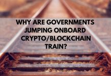 Cryptocurrency Frenzy: Why are the World Governments Jumping onto the Crypto/Blockchain Train?