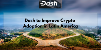 Dash to Improve Crypto Adoption in Latin America