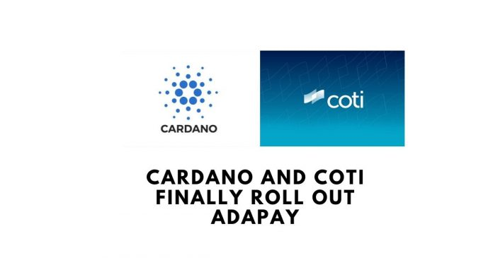 Cardano and Coti Finally Roll Out AdaPay