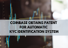 Coinbase Obtains Patent for Automatic KYC Identification System