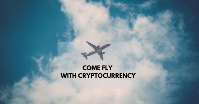 Come Fly With Cryptocurrency