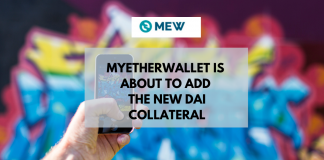 MyEtherWallet is About to Add the New Dai Collateral