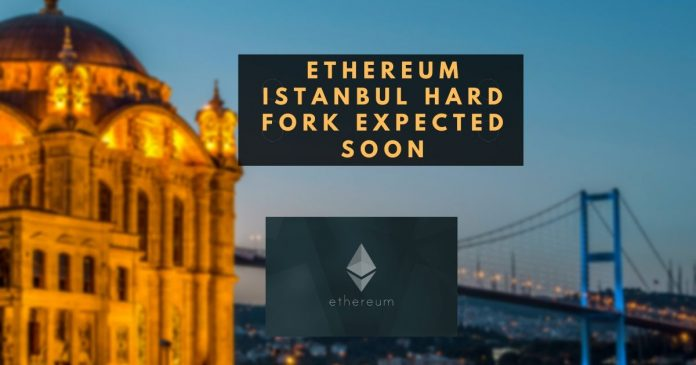 Ethereum Istanbul Hard Fork Expected Soon