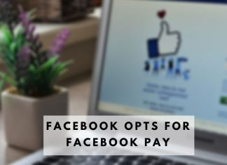 Facebook Opts for Facebook Pay