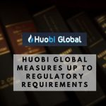 Huobi Global Measures Up to Regulatory Requirements