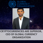 """Cryptocurrencies are Superior."""" Exclusive Interview with CEO of the Global Currency Organization"""