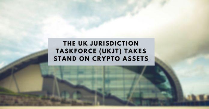 The UK Jurisdiction Taskforce (UKJT) Takes Stand on Crypto Assets