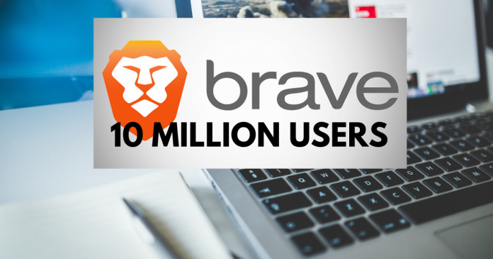 Brave Browser Got 10M Users