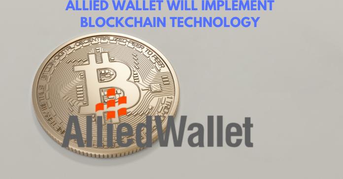 Allied Wallet Will Use Blockchain