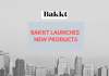 Bakkt Wants to Repeat ICE's Success, Launches Two Products