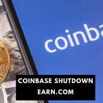 Coinbase Shutdown Earn.com
