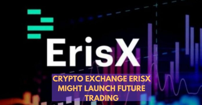 ErisX Might Launch Futures Trading