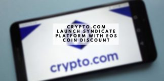 Crypto.com Launch Syndicate Platform with EOS Coin Discount