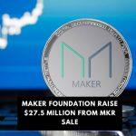 Maker Foundation Raises $27.5 million from MKR Sale