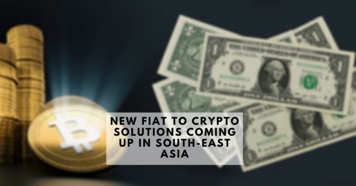 Crypto and fiat Solutions Coming up in South-East Asia