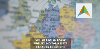 Fidelity Digital Assets is Ready to Take over Europe