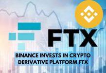 Binance Invests in Crypto Derivatives Platform FTX