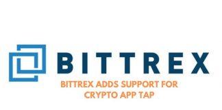 Bittrex Lists Crypto App Tap