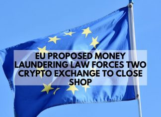 EU Proposed AML Rule Forces Two More Crypto Exchange Out of Business
