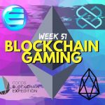 Blockchain Gaming Updates Week 51