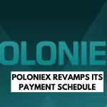 Poloniex Revises its Payment Schedule