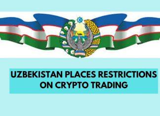 Uzbekistan Places Restrictions on Crypto Trading