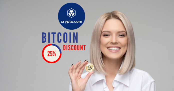 Bitcoin at 25% Discount. Crypto.com is Now Offering It