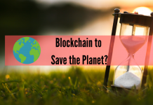 Blockchain Might Help the Planet Survive