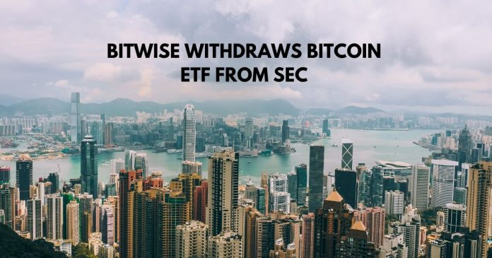 Bitwise Withdraws Bitcoin ETF Proposal