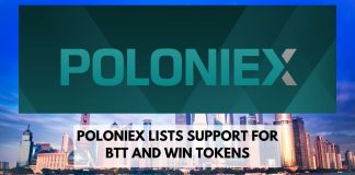 Poloniex Lists Support for BTT and WIN