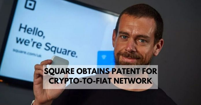 square obtains patent for crypto-to-fiat network