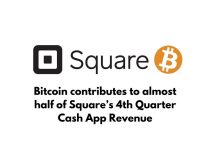 Bitcoin is 50% Contributor for 4th Quarter Cash App Revenue for Square