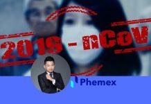 Phemex CEO talks about Coronavirus