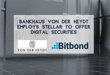 Bankhaus von der Heydt Employs Stellar to Offer Digital Securities with Bitbond