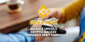 Binance Unveils Crypto-Backed Binance Debit Card